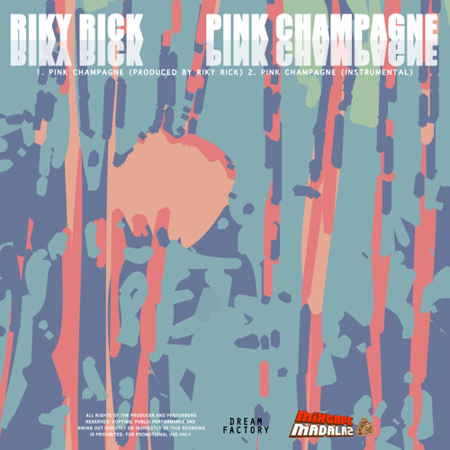 Pink Champagne (produced by Riky Rick)