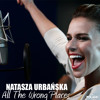 Natasza Urbanska - All The Wrong Places