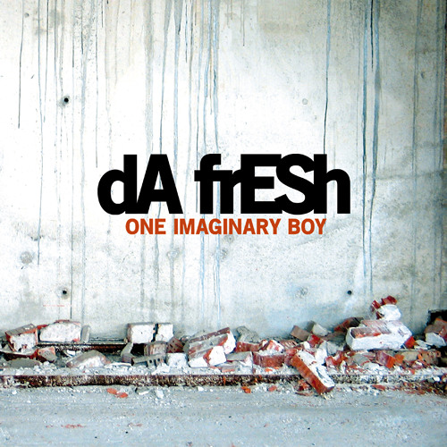 Da Fresh - Everybody Loves To Hate (Weaked Records)