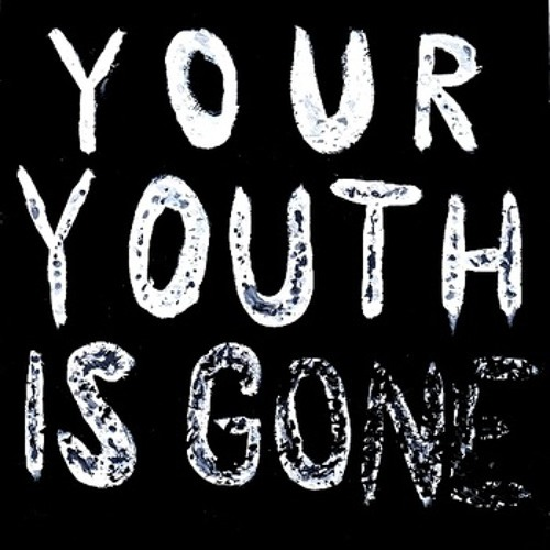 Your Youth is Gone, selected tracks