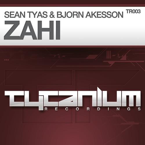 Sean Tyas & Bjorn Akesson - Zahi (Preview)