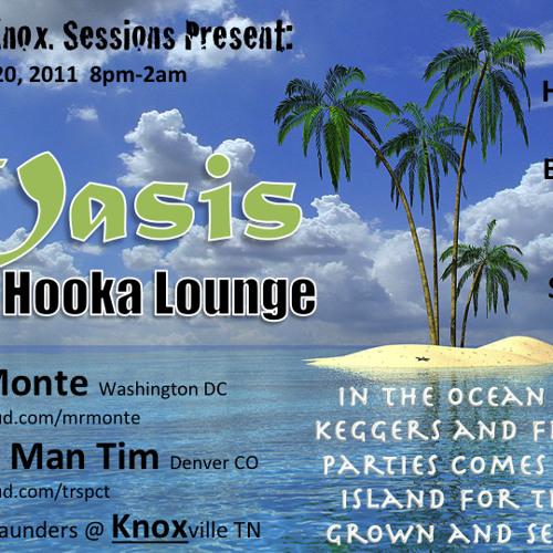 Fort. Knox. Sessions- Oasis Hooka Lounge