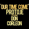 Protoje - Our Time Come ft. Don Corleon