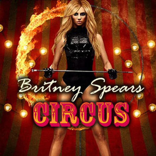 Circus - Britney Spears [DjRoidnax Mashup]