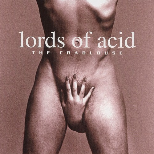 Lords of Acid - Crablouse (kindergarden remix)