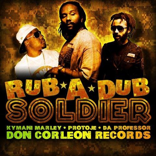 Protoje - Rub A Dub Soldier ft. Ky-Mani Marley & Da Professor
