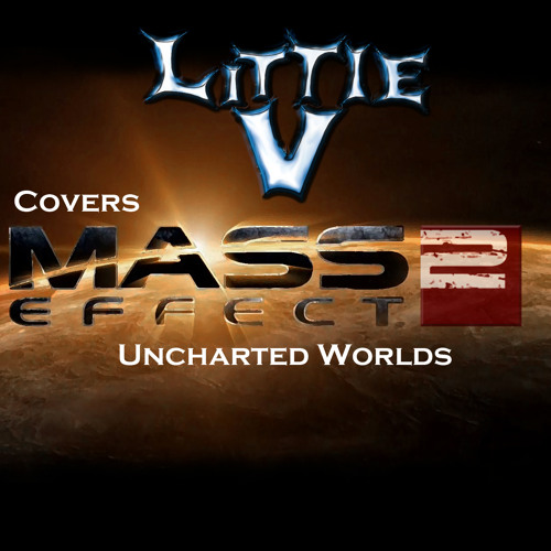 """Mass Effect 2  """"Uncharted Worlds"""" Acoustic Cover"""