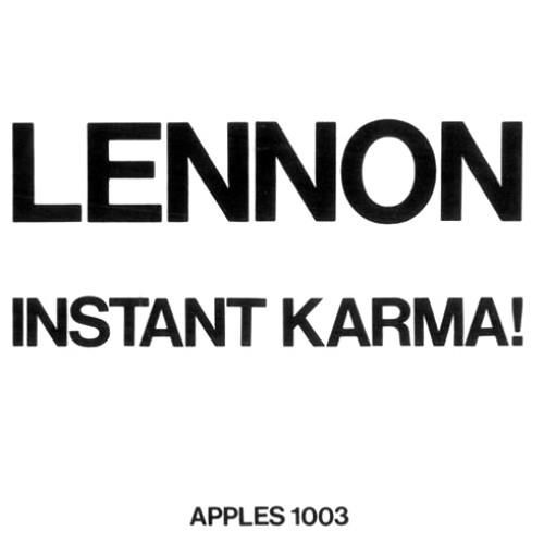 John Lennon, Yoko Ono & The Plastic Ono Band - Instant Karma! (We All Shine On)