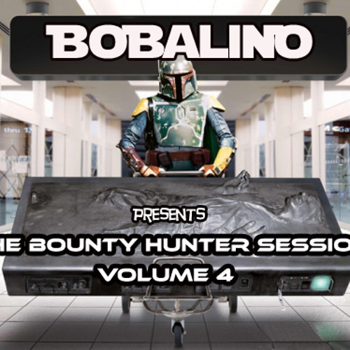 Bobalino Presents The Bounty Hunter Session Volume 4 (Free Download)