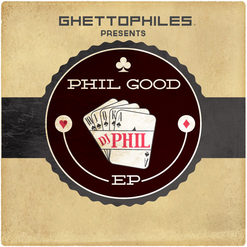 DJ Phil - Phil Good EP promo