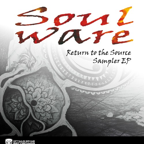 Return to the Source pt 2 _ Soulware (Optimus Gryme Recordings) OUT NOW !!!