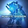 Robotic Division - Sci Fi Sound Effects ( Robot SFX )