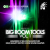 Big Room Tools Vol.1