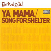 Ya Mama | Song For Shelter