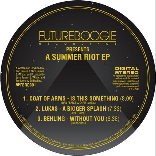 'Summer Riot' EP - A Bigger Splash - Lukas