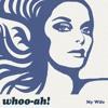 Whoo-Ah! - My Wife (demo)