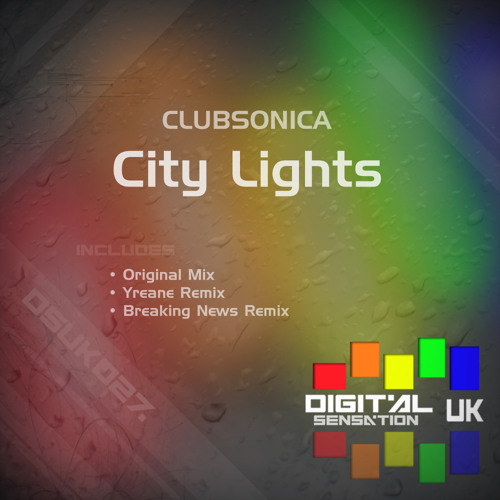 Clubsonica - City Lights (Yreane remix) 192K preview