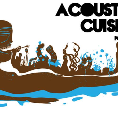 Acoustic Cuisine Podcast