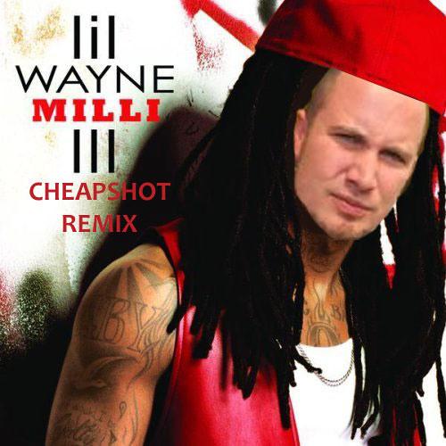 Lil Wayne - A Milli (Cheapshot Remix)