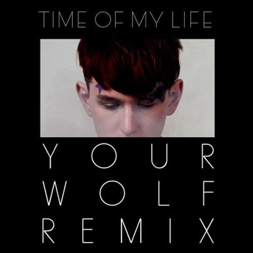 YOUR WOLF REMIX