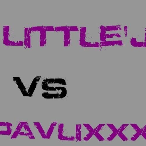 DJ LITTLE'J vs DJ PAVLIXXX