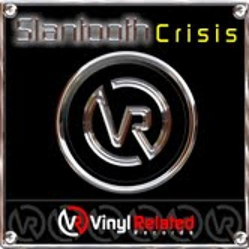 Slantooth - Crisis (Out Now! Courtesy Of VinylRelatedRecords UK )