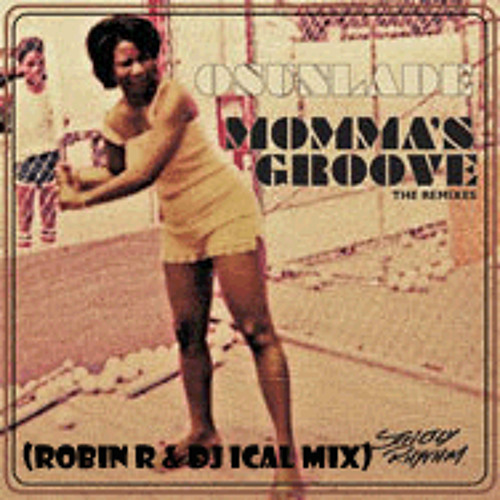 Osunlade - Momma's Groove (Basement House Afro Mix)