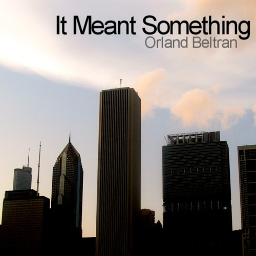 It Meant Something (Original Mix)