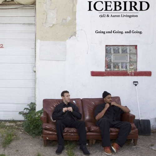 Icebird (RJD2 & Aaron Livingston)- Going And Going And Going (Illvibe Collective Remix)