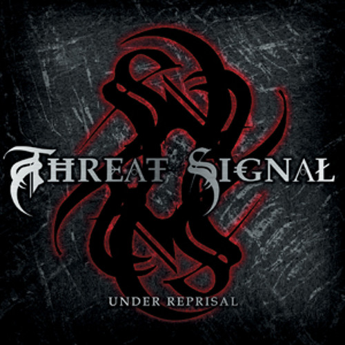 THREAT SIGNAL - A New Beginning