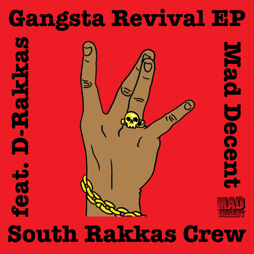 D-Rakkas (South Rakkas Crew)-Gangsta Revival (Tigerstyle Remix)