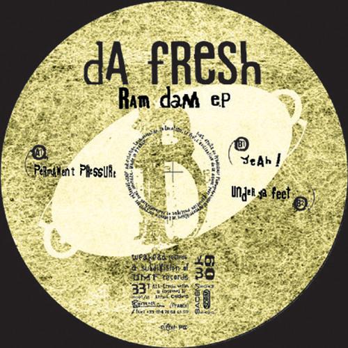 Da Fresh - Permanent Pressure (Weaked Records)