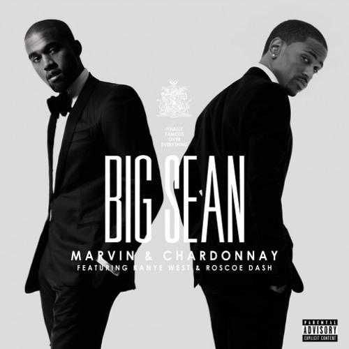 Big Sean - Marvin Gaye and Chardonnay(Kerri Chandler and Sangria Nadus Remix)