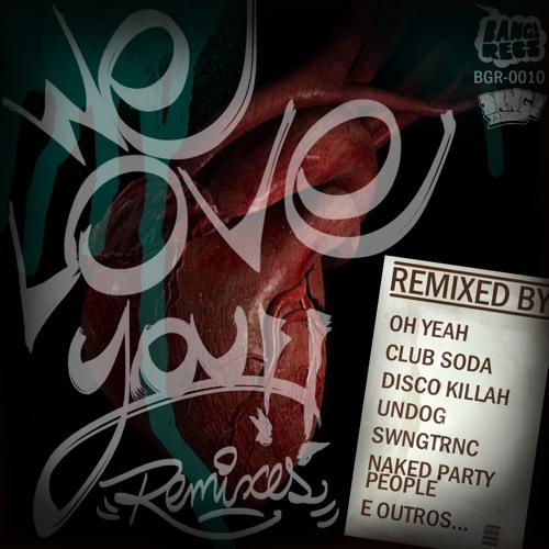 bgr 0010 - We Love You Remixes