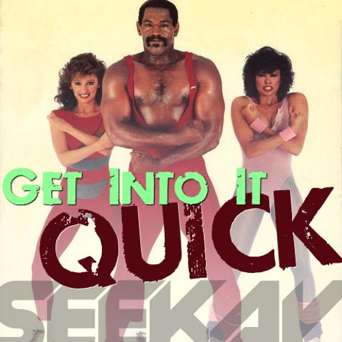 SEEKAY - Get Into It QuickMIX