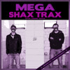 MEGA SHAX TRAX 002 Mixed By TOXIC PROJECT [[DOWNLOAD'S LINK BELOW]]