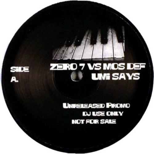 Zero 7 vs Mos Def - Umi Says