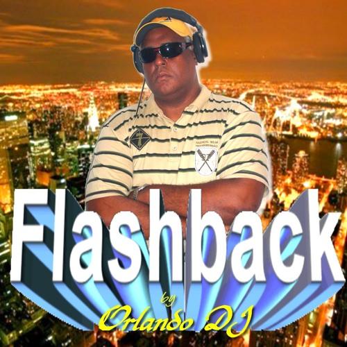 FLASHBACK BY ORLANDO DJ