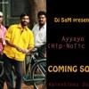 Ayyayo (Hip-NotiC Mix) Dj SaM Tg