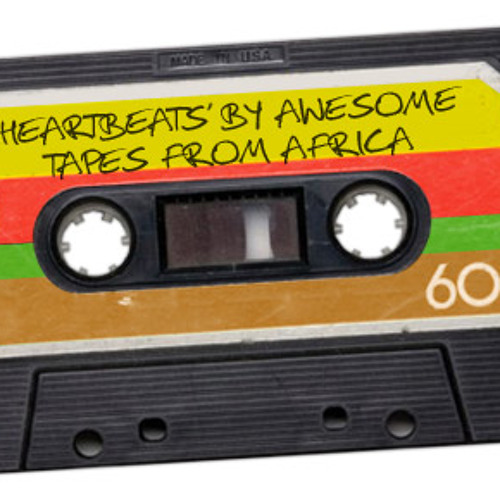 'Heartbeats' By Awesome Tapes From Africa