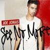 Joe Jonas See No More (feat. CC)
