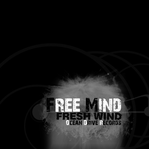 Free Mind - Fresh Wind  /Ocean Drive Records /