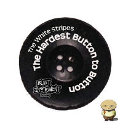 White Stripes - Hardest Button to Button (Blunt Instrument Bootleg)