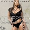 Mariah Carey - Obsessed (Cajjmere Wray Radio Mix) *Official* [Property of Island/DefJam Records]