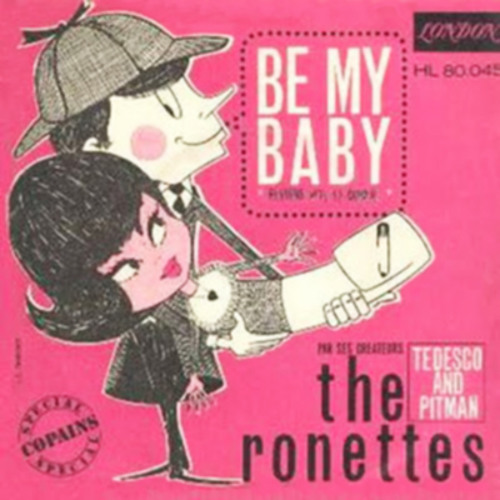 Be My Baby (The Ronettes)
