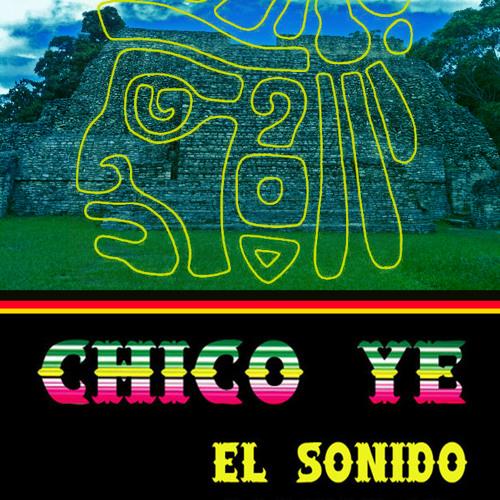Chico Ye - El Sonido Matador (release minimix)