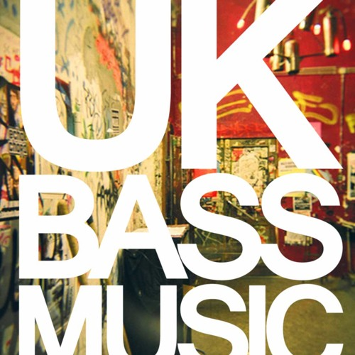UK Bass Music [DEEP HOUSE / UK FUNKY / BASS]