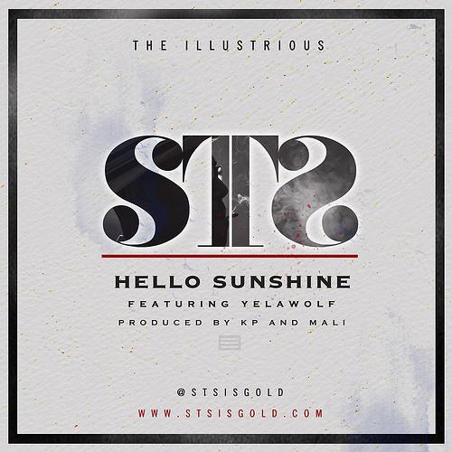 STS - Hello Sunshine ft Yelawolf