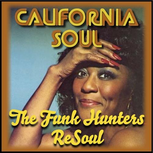 California Soul (The Funk Hunters ReSoul) - FREE DOWNLOAD