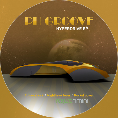 HYPERDRIVE ep - PH Groove (out now and available at Itunes, Juno Download, Emusic and  Dj Download!)